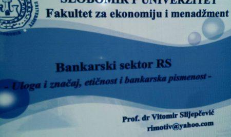 """Odrzana radionica """"Bankarski sektor RS -Uloga i znacaj, eticnost i bankarska pismenost"""